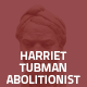 Hover Thumbnail for Harriet Tubman Abolitionist