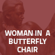 Hover Thumbnail for Woman in a Butterfly Chair